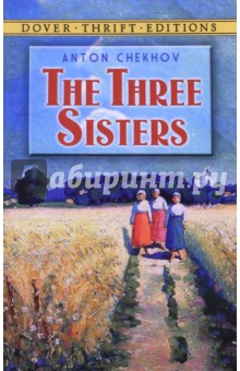 The Three SistersХудожественная литература на англ. языке<br>This landmark probes the lives and dreams of Olga, Masha and Irina, former Muscovites now living in a provincial town from which they long to escape. Their hopes for a life more suited to their cultivated tastes and sensibilities provide a touching counterpoint to the relentless flow of compromising events in the real world.<br>