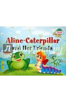 Гусеница Алина и ее друзья (на английском языке)