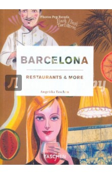 Barcelona. Restaurants & More