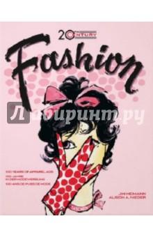 Nieder Alison A. 20th Century Fashion: 100 Years of Apparel Ads