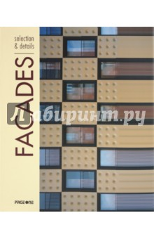 Facades: Selection & Details