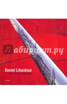 Daniel Libeskind: The space of encounter