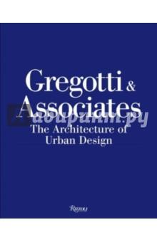 Gregotti Associates. The Architecture of Urban Design
