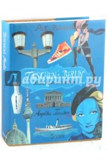 TASCHEN's Berlin. Hotels, Restaurants & Shops