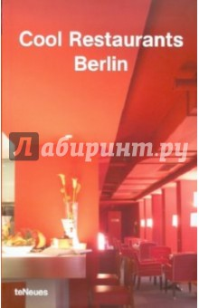 Cool Restaurants Berlin