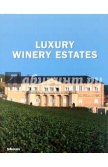 Datz Christian, Kullmann Christof Luxury Winery Estates