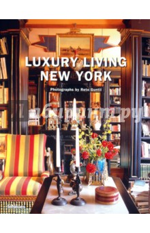 Luxury Living New York