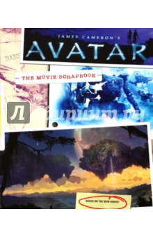 James Cameron's Avatar: The Movie Scrapbook