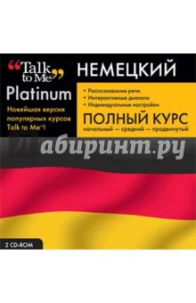 Talk to Me Platinum. Немецкий язык. Полный курс (2CD)