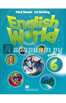 English World  6 Pupils BookСправочники, учебные пособия по английскому языку<br>English World is a stunningly visual ten-level course which will take children through from primary to secondary. Written by the authors of best-sellers Way Ahead and Macmillan English, English World combines best practice methodology with innovative new features for the modern classroom. Active whole-class learning is supported by vibrant posters and interactive activities on the DVD-ROM. Thorough grammar and skills work is applied in natural contexts in the real world, through dialogues and cross-curricular material. English World provides a complete package for today s teachers and pupils.<br>