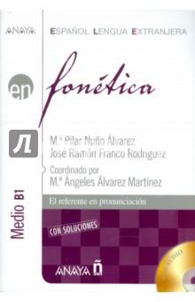 Fonetica. Medio B1 (+CD)