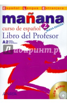 Обложка книги Mañana 2. Libro del Profesor (+ Audio CD)
