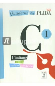 Quaderni del PLIDA - C1 (+CD)Итальянский язык<br>La linea editoriale si apre con i QUADERNI DEL PLIDA, sei volumi - uno per ognuno dei livelli in cui e articolata la certificazione PLIDA (A1 - A2 - B1 - B2 - C1 - C2) - che si presentano come uno strumento semplice, pratico e affidabile a disposizione di chiunque voglia cimentarsi in una prova d esame PLIDA o semplicemente esercitarsi con il proprio italiano.<br>Ogni volume illustra cosa bisogna sapere e cosa bisogna saper fare per superare le prove di livello in ognuna delle quattro abilita (ascoltare, leggere, scrivere e parlare). Sono proposte delle esercitazioni didattiche sulle strutture linguistiche relative a ciascun livello di certificazione e le prove delle certificazioni passate, due per ogni abilita, complete di chiavi. Ad ogni quaderno e allegato un CD con i brani audio delle prove di ascolto.<br>