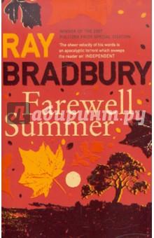 Bradbury Ray Farewell Summer (На английском языке)
