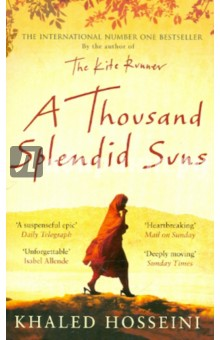 Thousand Splendid SunsХудожественная литература на англ. языке<br>Mariam is only fifteen when she is sent to Kabul to marry Rasheed. Nearly two decades later, a friendship grows between Mariam and a local teenager, Laila, as strong as the ties between mother and daughter. When the Taliban take over, life becomes a desperate struggle against starvation, brutality and fear. Yet love can move people to act in unexpected ways, and lead them to overcome the most daunting obstacles with startling heroism.<br>