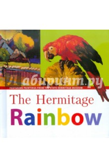 The Hermitage Rainbow: Featuring Paintings from the State Hermitage MuseumАнглийский для детей<br>A delightful way to encourage children to learn colours using details from paintings in the Hermitage Museum!<br>