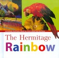 The Hermitage Rainbow: Featuring Paintings from the State Hermitage Museum