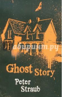 Straub Peter Ghost Story