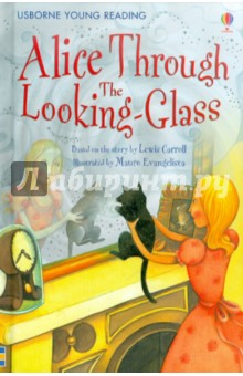 Alice Through the Looking-GlassИзучение иностранного языка<br>The quirky sequel to Lewis Carrolls Alices Adventures in Wonderland retold for children growing in reading confidence and ability.<br>After returning from Wonderland, Alices adventures continue when she steps through a looking glass and into the topsy-turvy world beyond.<br>Part of the Usborne Reading Programme developed with reading experts at the University of Roehampton.<br>Retold by Lesley Sims.<br>