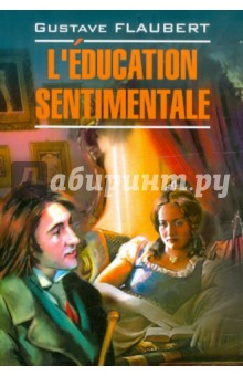 Flaubert Gustave L'Education Sentimentale