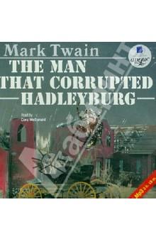Человек, который совратил Гедлиберг. На английском языке (CDmp3)Классическая зарубежная литература<br>Марк Твен (настоящее имя Сэмюэл Ленгхорн Клеменс) - американский писатель, один из основателей жанра короткого рассказа.  <br>В знаменитой философской новелле The Man That Corrupted Hadleyburg (Человек, который совратил Гедлиберг) некий человек, случайно уязвленный и оскорбленный добропорядочными гражданами маленького городка, жестоко мстит им, плетя хитроумную сеть интриг.  <br>Честное имя тихого Гедлиберга уничтожено - с жителей слетают маски, их грехи и пороки предстают во всей красе. Вчерашние добряки и тихони становятся настоящим чудовищами в глазах изумленного читателя.<br>Аудиокнига на английском языке<br>Читает: Кора МакДональд<br>Формат: mp3, 192 Kbps, 44.1 kHz, mono<br>Время звучания 2 часа 19 минут<br>Звукорежиссер Михаил Ашарин<br>Носитель: 1 CD<br>