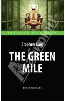 Зеленая миля (The Green Mile). Книга для чтения на английском языкеХудожественная литература на англ. языке<br>Глубокий старик Пол Эджкомб, бывший тюремный надзиратель в блоке смертников тюрьмы Холодная гора, спустя много лет вспоминает необыкновенные события осени 1932 года. Год за годом Пол исправно служил, сопровождая преступников от камер до электрического стула по длинному, выстеленному зелёным линолеумом коридору, прозванного Зелёной милей. Но он ни разу не встречался ни с кем подобным Джону Коффи. Чернокожий гигант, осуждённый за изнасилование и убийство двух маленьких сестёр, лишь внешне производил угрожающее впечатление, на самом же деле в поведении был прост и несколько наивен. А когда Коффи вылечил Пола от мучавшей его болезни, то он стал задаваться вопросом, может ли человек с таким даром быть убийцей?.. В книге представлен сокращённый и адаптированный текст уровня Intermediate.<br>