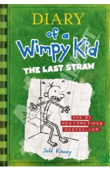 Kinney Jeff Diary of a Wimpy Kid: The Last Straw (Book 3)