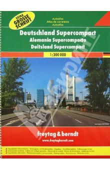 Deutschland Supercompact. Autoatlas 1:300 000