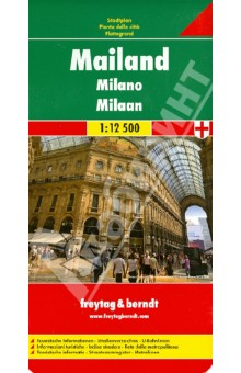 Milan. 1:12 500Атласы и карты мира<br>Explore Milan with this Freytag&amp;amp;Berndt street map. The best way to plan your trip, prepare your itinerary, and to travel independently in this city of Lombardy, Italy.<br>