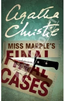 Miss Marples Final CasesХудожественная литература на англ. языке<br>A collection of Miss Marple mysteries, plus some bonus short stories…<br>First, the mystery man in the church with a bullet-wound… then, the riddle of a dead man s buried treasure… the curious conduct oif a caretaker after a fatal riding accident… the corpse and a tape-measure… the girl framed for theft… and the suspect accused of stabbing his wife with a dagger.<br>Six gripping cases with one thing in common - the astonishing deductive powers of Miss Marple.<br>Also includes two non-Marple mysteries,  The Dressmaker s Doll  and  In a Glass Darkly .<br>