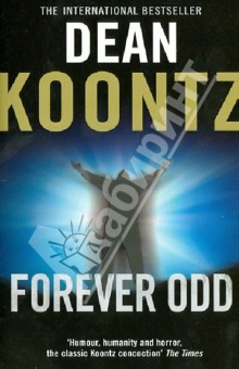 Forever OddХудожественная литература на англ. языке<br>The international Number One bestseller Dean Koontz s most-loved character, Odd Thomas, is back. A gripping and powerful thriller - full of suspense, mystery and horror.<br>Evil never backs down, so neither can he.<br>Odd Thomas, that unlikely hero, once more stands between us and our worst fears.<br>Odd never asked to communicate with the dead - they sought him out, in the small desert town of Pico Mundo, which he can never leave. He has already lost the love of his life; and now a childhood friend has disappeared and the worst is feared.<br>But as Odd applies his unique talents to the task of finding his friend, he discovers something far worse than a dead body. Evil personified has come to visit this desert community of souls both living and dead…<br>