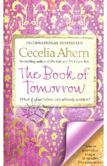 The Book of TomorrowХудожественная литература на англ. языке<br>A sweet, life-affirming tale . . . with a liberal sprinkling of magic. <br>-Marie Claire (UK)<br> Filled with family secrets, intrigue, and magic aplenty.<br>-Booklist<br>Bestselling author Cecelia Ahern follows The Gift and P.S. I Love You with the mesmerizing story of a teenaged girl coming face-to-face with grief, growth, and magic in the Irish countryside, after a mysterious book begins to reveal her own memories from one day in the future. Perfect for long-time fans of Ahern, as well as for younger readers coming to her for the first time, The Book of Tomorrow s strong voice and sophisticated storytelling mark an instant new classic from this already beloved author.<br>Raised in the lap of luxury, spoiled and tempestuous sixteen-year-old Tamara Goodwin has never had to think about tomorrow. But when her world is irrevocably shaken by her father s self-imposed death, she and her mother are left drowning in debt and forced to move in with Tamara s peculiar aunt and uncle in a tiny countryside village.<br>Lonely and bored, Tamara s sole diversion is a traveling library. There she finds a large leather-bound book with a gold clasp and padlock, but no author name or title. Intrigued, she pries open the lock, and what she finds takes her breath away-for what s written inside is not only impossible and magical . . . it s her future.<br>