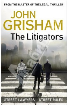 The LitigatorsХудожественная литература на англ. языке<br>THE LITIGATORS is a tremendously entertaining romp, filled with the kind of courtroom strategies, theatrics and suspense that have made John Grisham the world s favourite storyteller.<br>Oscar Finley: street cop turned street lawyer.<br>Wally Figg: expert hustler and ambulance-chaser.<br>David Zinc: Harvard Law School graduate.<br>Together, this unlikely trio make up Finley &amp;amp; Figg: specialists in injury claims, quickie divorces and DUIs. None of them has ever faced a jury in federal court. But they are about to take on one of the biggest pharmaceutical companies in the States.<br>David gave up his lucrative career at Chicago s leading law firm for this: the chance to help the little guy stand up to the big corporations. <br>But if Finley &amp;amp; Figg have right on their side, why do his new partners feel the need to carry guns in their briefcases? David thought he was used to cut-throat law from his days at Rogan Rothberg, but this is something else.<br>He knows he was right to get out. He just may live to regret his new choice of firm...<br>