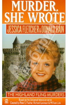 The Highland Fling MurdersХудожественная литература на англ. языке<br>This novel based on the television program finds Jessica Fletcher on a visit to a reputedly haunted castle in Scotland, where a local lass is found murdered in same way as a legendary witch.<br>