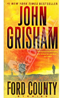 Ford County. StoriesХудожественная литература на англ. языке<br>Number 1 New York Times bestselling author John Grisham takes us back to Ford County, Mississippi, the setting of his first novel, A Time to Kill. This riveting collection of short stories features an unforgettable cast of characters: Wheelchair-bound Inez Graney and her two older sons embark on a bizarre road trip through the Mississippi Delta to visit Inezs youngest son, Raymond-on death row. A hard-drinking, low-grossing divorce lawyer fed up with his wife, his life, and the law plans a drastic escape after an unexpected phone call. A quiet, unassuming data collector sets out to bring down a flashy casino owner with his skill at blackjack-as payback for the theft of his wife. A stalker hunts victims in a retirement home, a lawyer confronts a vengeful adversary from the past, and a young man from a prominent family is driven off by scandal and fear-but finds unexpected redemption on the wrong side of the tracks. Often hilarious, frequently moving, and always entertaining, this collection makes it abundantly clear why John Grisham is our most popular storyteller.<br>