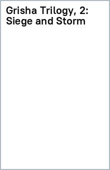 Grisha Trilogy, 2: Siege and Storm