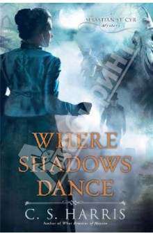 Harris C. S. Where Shadows Dance