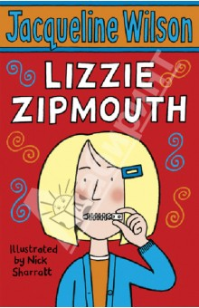 Lizzie ZipmouthЛитература на английском языке для детей<br>Lizzie refuses to speak. She doesnt want to talk to Rory or Jake, her new stepbrothers. Or to Sam, their dad. Or even to her mum. Shes completely fed up with having to join a new family, and nothing can convince her to speak to them. Not football, not pizza, not a new bedroom. That is, until she meets Great-Gran - a member of the new family who is even more stubborn than she is ...<br>