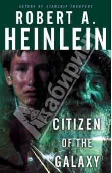 Обложка книги Citizen of the Galaxy
