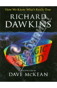 Dawkins Richard The Magic of Reality. How We Know What's Really True