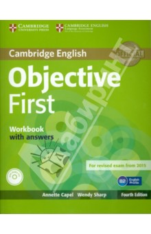 Objective First 4 Edition Workbook with answers +CD-ROMАнглийский язык<br>Objective First Fourth Edition is official preparation for the revised Cambridge English: First exam, also known as First Certificate in English (FCE). It has been fully updated in line with the revised exam.<br>The Workbook with answers with Audio CD provides opportunities for further practice of new language and skills either at home or in the classroom. It includes an exam-style listening exercise every other unit.<br>Key features of the Objective First course:<br>Vocabulary sections informed by the English Vocabulary Profile, part of the English Profile project, ensure that students learn the words and meanings they require at B2 level.<br>A student s CD-ROM provides extra practice of language and topics covered in the Student s Book, and includes wordlists which may be used either with or without definitions.<br>24 units, each focusing on a different stimulating topic, make preparing for Cambridge English: First a manageable task.<br>Complete Cambridge English: First practice tests are available online.<br>Regular Exam Folders provide systematic exam preparation and practice, covering each paper in detail.<br>Writing Folders every two units give practice in writing skills and exam technique for the range of skills needed for Paper 2.<br>Corpus Spots use examples from the Cambridge Learner Corpus to highlight common learner errors and train students to avoid them.<br>