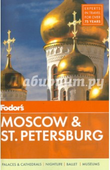 Fodor's Moscow&St. Petersburg