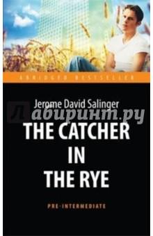 Над пропастью во ржи=The Catсher in the RyeХудожественная литература на англ. языке<br>Изданный в послевоенное время, роман завоевал писателю безоговорочное признание критиков и любовь поклонников, особенно среди юных читателей. Откровенная история, рассказанная подростком в подлинно молодёжном стиле о своей попытке избежать фальшивости мира, остаётся актуальной до сих пор и не оставит равнодушным ни одно сердце.<br>Для широкого круга изучающих английский язык.<br>Текст сокращён и адаптирован. Уровень Pre-Intermediate.<br>Адаптация, сокращение и словарь А. И. берестова.<br>