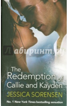 The Redemption of Callie and KaydenХудожественная литература на англ. языке<br>The dark secret Kayden has kept hidden for years is finally out. Worse, he s facing charges for battery. The only way to clear his name is for Callie to speak up - something he ll never ask her to do. Instead, he ll do whatever he must to protect her, even if it means letting go of the only girl he s ever loved.<br>Callie knows Kayden is going back to his dark place and desperately wants to save him. But that means admitting her own painful secrets aloud. The thought of breaking her silence terrifies her - but not as much as the thought of losing Kayden for ever. Can she convince him they can make a fresh start together - or is she already too late?<br>Lose yourself in the New York Times bestselling sensation that is enchanting readers everywhere - discover an addictive story filled with unforgettable characters, intense passion and heart-stopping romance.<br>