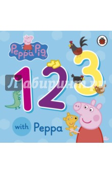 123 with PeppaАнглийский для детей<br>Count 1, 2, 3 with Peppa!<br>Toddlers will love the colourful pictures and familiar objects in this first concept book.<br>