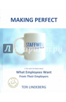 Making PerfectМенеджмент. Управление предприятием<br>Making Perfect is a nonfiction business book and case study about how, through spending quality one-on-one time with each of her employees, Staffwell CEO Teri Lindeberg was able to learn from them what they wanted from and for the company, and how by using this information she was able to significantly improve the company and its operations.<br>