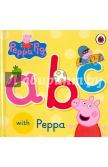 Peppa Pig: ABC with PeppaАнглийский для детей<br>Learn the alphabet with Peppa! Toddlers will love the colourful pictures and familiar words in this first concept book.<br>