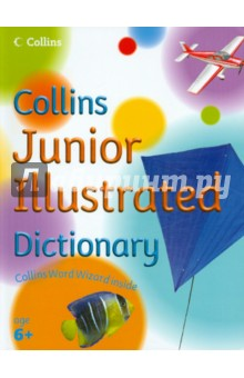 Collins Junior Illustated DictionaryИзучение иностранного языка<br>- Simple illustrations and English translations support every word to help children read and learn<br>- Large pictures give lots to look and talk about<br>- Fun Questions on every page draw children into the words and pictures<br>- For ages 6+<br>