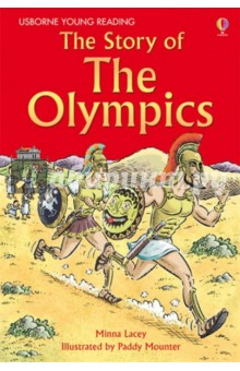 The Story of the OlympicsАнглийский для детей<br>A brilliant introduction to the history of The Olympics, from the traditional games of Ancient Greece, to their revival by Pierre de Coubertin and the pomp and ceremony of the modern Games.<br>Internet links to carefully selected websites allow children to access the very best sites to support this book and enhance their learning experience.<br>Specially written for children growing in reading confidence and ability. Part of the Usborne Reading Programme, developed with reading experts at the University of Roehampton.<br>