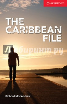 The Caribbean FileХудожественная литература на англ. языке<br>British agent Ian Munro goes to the Caribbean. He is looking for two dangerous terrorists. Munros boss tells him: Go. Watch. Listen. Why are they there? What are they doing? Munro first finds the men and a third terrorist. Then he tries to stop them before it is too late.<br>Cambridge English Readers is an exciting series of original fiction, specially written for learners of English. Graded into seven levels -from starter to advanced - the stories in this series provide easy and enjoyable reading on a wide range of contemporary topics and themes.<br>Visit the Cambridge English Readers website for free resources, including a worksheet for this title.<br>
